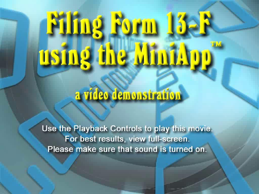 Form 13-F MiniApp™ - Video Demonstration